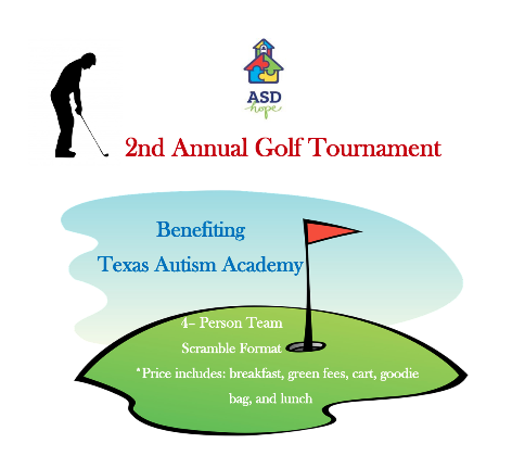 2nd Annual ASD Hope Golf Tournament benefiting Texas Autism Academy